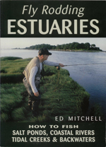 Ed Mitchell Fly Rodding Estuaries